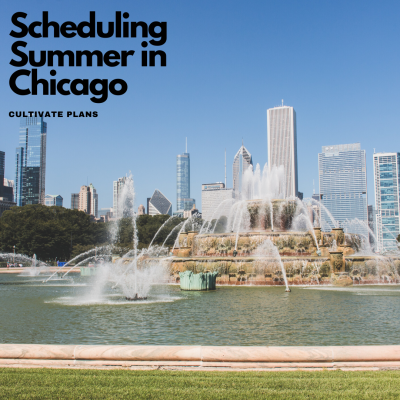 Cultivate Plans: Scheduling Summer in Chicago