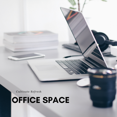 Cultivate Refresh: Office Space