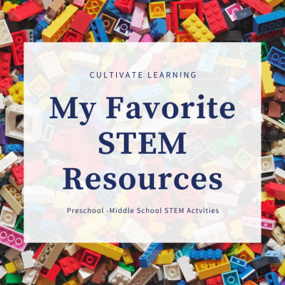 Cultivate Learning: My Favorite STEM Resources