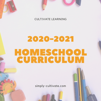 Cultivate Learning: 2020-2021 Homeschool Curriculum